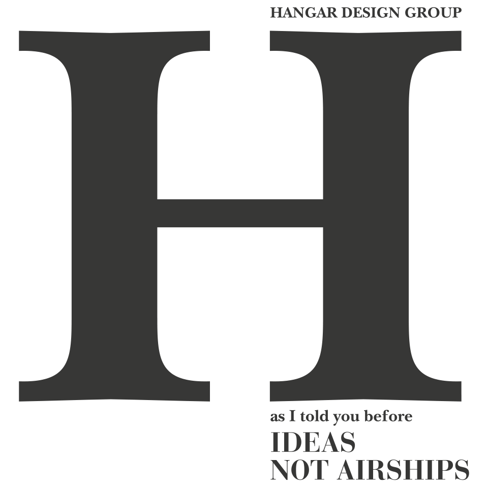 Ideas not Airships - Book of Hangar Design Group