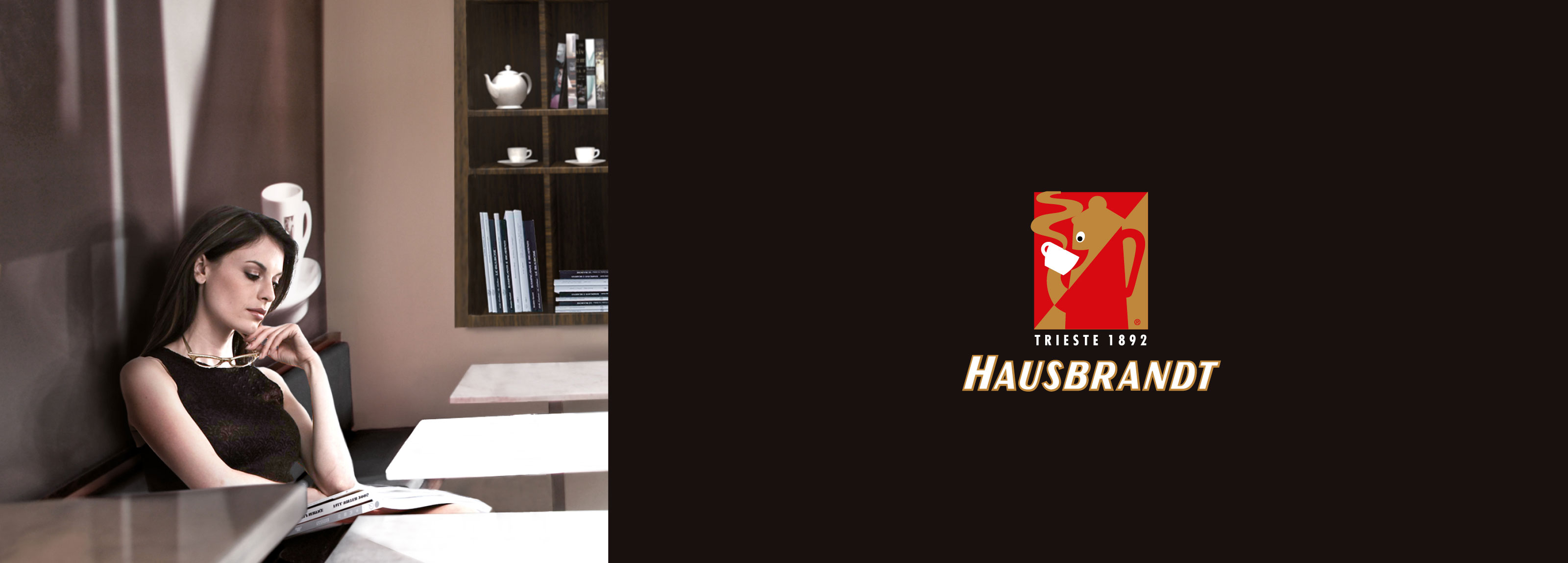 Hausbrandt - Hausbrandt<br>A special place for coffee