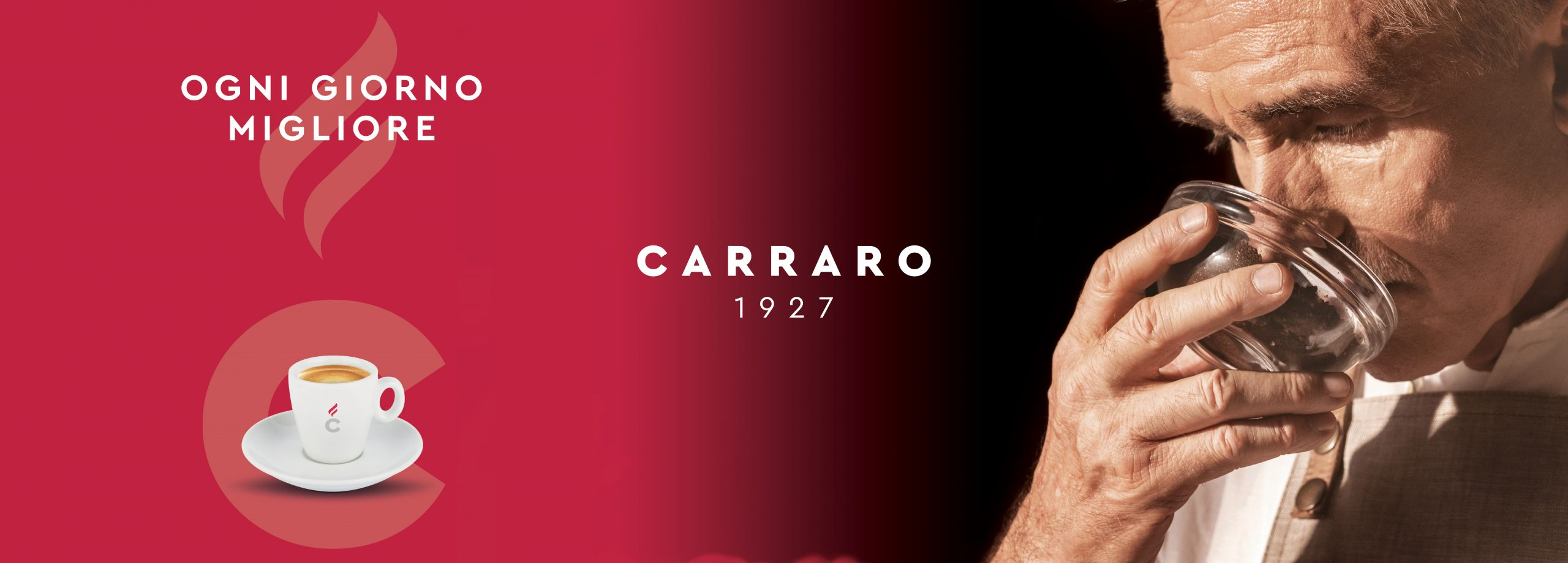 """Caffè Carraro - The campaign project """"Better every day"""" stems from the need of the company to present itself in a new way to the market."""