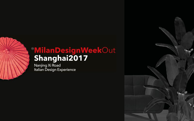 Milan Design Week Out Shanghai 2017